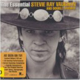 STEVIE RAY VAUGHAN & DOUBLE TROUBLE - THE ESSENTIAL STEVIE RAY VAUGHAN AND DOUBLE TROUBLE