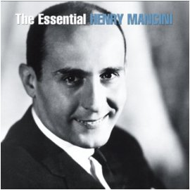HENRY MANCINI - THE ESSENTIAL HENRY MANCINI