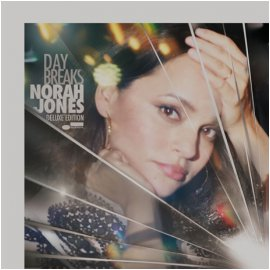 NORAH JONES - DAY BREAKS [LIMITED DELUXE] [PAPER SLEEVE]