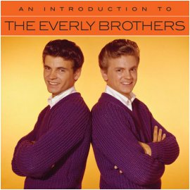 EVERLY BROTHERS - AN INTRODUCTION TO THE EVERLY BROTHERS [REMASTERED]*