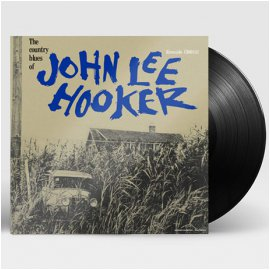 JOHN LEE HOOKER - THE COUNTRY BLUES OF JOHN LEE HOOKER [60TH ANNIVERSARY] [180G LP]*